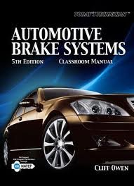 Automotive Brake Systems, Classroom Manual  5th 2011 edition cover