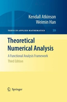 Theoretical Numerical Analysis A Functional Analysis Framework 3rd 2009 edition cover