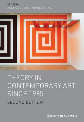 Theory in Contemporary Art since 1985  2nd 2012 edition cover