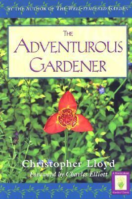 Adventurous Gardener  Reprint 9781558217577 Front Cover