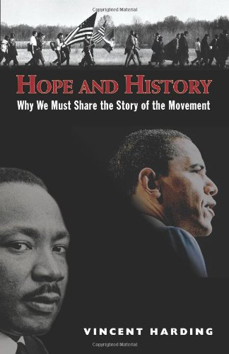 Hope and History Why We Must Share the Story of the Moment 2nd 2009 edition cover