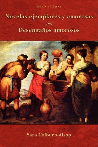 Novelas Ejemplares y Amorosas and Desenganos Amorosos  2008 edition cover