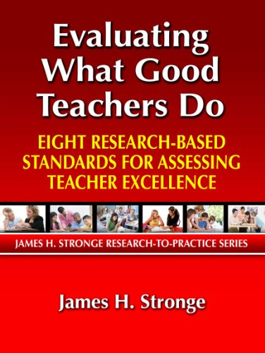 Evaluating What Good Teachers Do Eight Research-Based Standards for Assessing Teacher Excellence  2010 edition cover