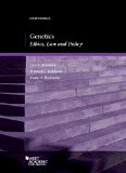 Genetics: Ethics, Law and Policy  2015 9781634591577 Front Cover
