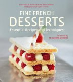 Fine French Desserts: Essential Recipes and Techniques   2013 9782080201577 Front Cover