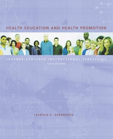 Health Education and Health Promotion Learner-Centered Instructional Strategies with PowerWeb Bind-in Passcard 5th 2004 edition cover