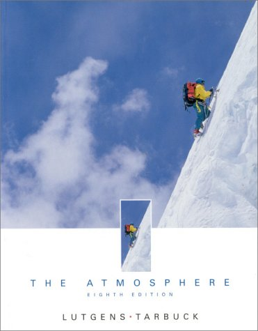Atmosphere An Introduction to Meteorology 8th 2001 (Student Manual, Study Guide, etc.) edition cover