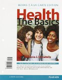 Health The Basics, Books a la Carte Edition and Modified MasteringHealth with Pearson EText -- ValuePack Access Card -- for Health: the Basics Package  2015 9780133881578 Front Cover
