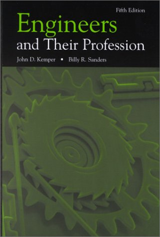 Engineers and Their Profession  5th 2001 (Revised) edition cover
