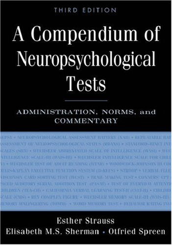 Compendium of Neuropsychological Tests Administration, Norms, and Commentary 3rd 2006 (Revised) edition cover