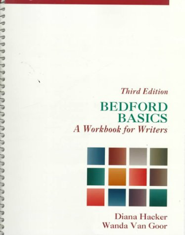 Bedford Basics A Workbook for Writers 3rd 1998 (Workbook) edition cover