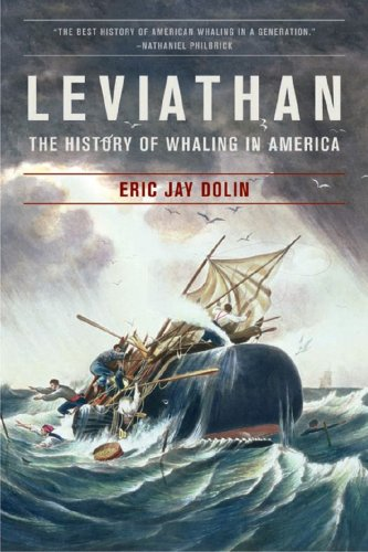 Leviathan The History of Whaling in America  2008 edition cover