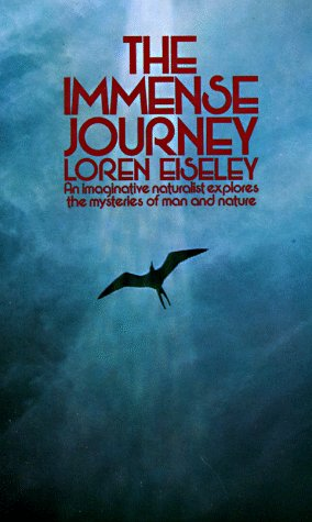 Immense Journey An Imaginative Naturalist Explores the Mysteries of Man and Nature  1973 9780394701578 Front Cover
