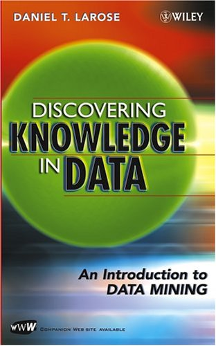 Discovering Knowledge in Data An Introduction to Data Mining  2005 edition cover