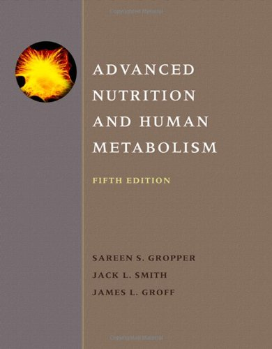 Advanced Nutrition and Human Metabolism  5th 2009 edition cover