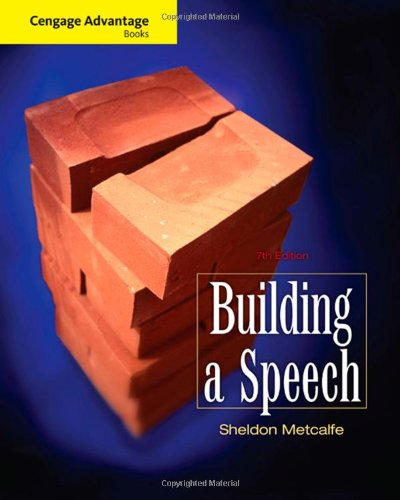 Cengage Advantage Books: Building a Speech  7th 2010 edition cover