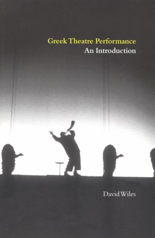 Greek Theatre Performance An Introduction  2000 edition cover