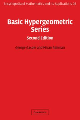 Basic Hypergeometric Series  2nd 2004 (Revised) 9780521833578 Front Cover