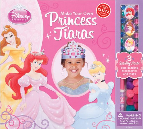 Make Your Own Princess Tiaras  N/A 9780545396578 Front Cover