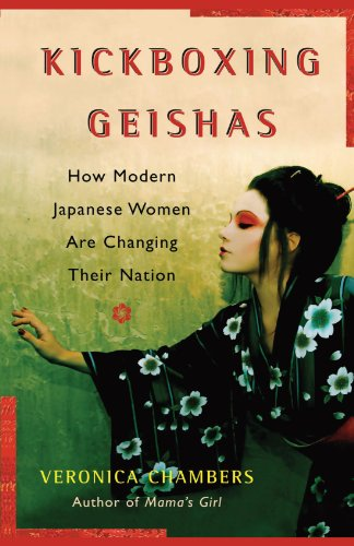Kickboxing Geishas How Modern Japanese Women Are Changing Their Nation N/A edition cover