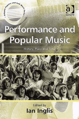 Performance and Popular Music History, Place and Time  2006 edition cover