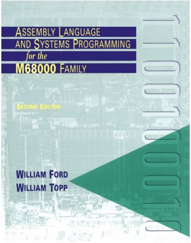 Assembly Language and Systems Programming for the M68000 Family 2nd 1997 (Revised) edition cover