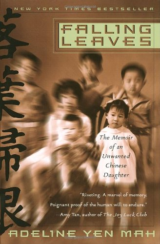 Falling Leaves The Memoir of an Unwanted Chinese Daughter Reprint  edition cover