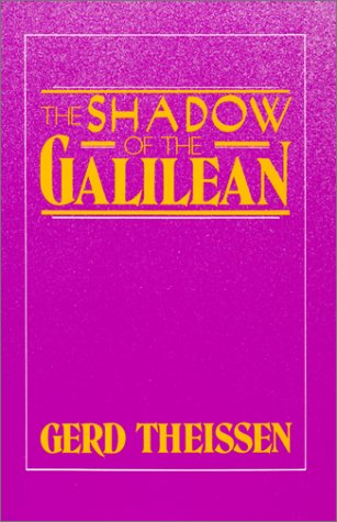 Shadow of the Galilean The Quest of the Historical Jesus in Narrative Form N/A edition cover
