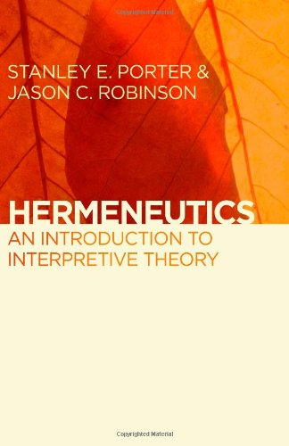 Hermeneutics An Introduction to Interpretive Theory  2011 edition cover
