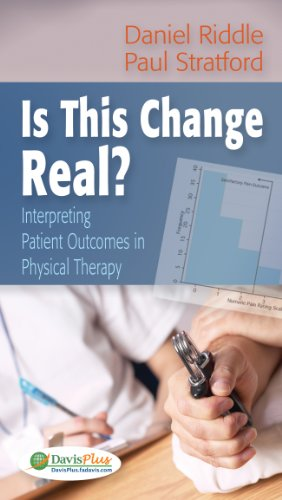Is This Change Real? Interpreting Patient Outcomes in Physical Therapy  2013 edition cover