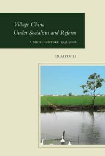 Village China under Socialism and Reform A Micro-History, 1948-2008  2009 edition cover