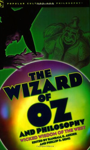 Wizard of Oz and Philosophy Wicked Wisdom of the West  2008 edition cover