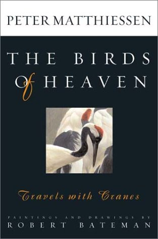 Birds of Heaven Travels with Cranes N/A edition cover