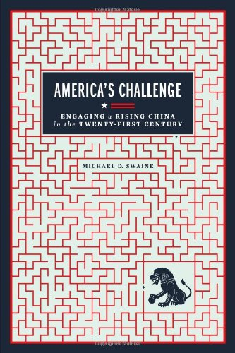 America's Challenge Engaging a Rising China in the Twenty-First Century  2011 edition cover