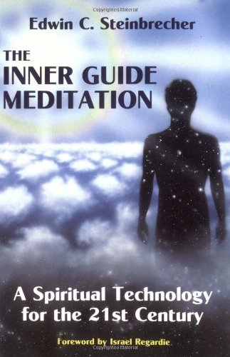 Inner Guide Meditation A Spiritual Technology for the 21st Century 6th 9780877286578 Front Cover