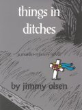 Things in Ditches  2000 9780878391578 Front Cover