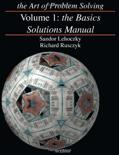 Art of Problem Solving, Volume 1 The Basics Solutions Manual 7th 2006 9780977304578 Front Cover