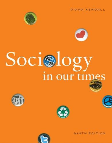 Sociology in Our Times The Essentials 9th 2013 9781111831578 Front Cover