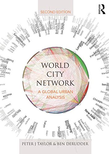 World City Network A Global Urban Analysis 2nd 2016 (Revised) 9781138843578 Front Cover