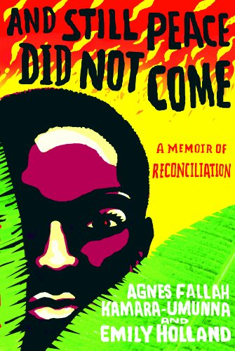 And Still Peace Did Not Come A Memoir of Reconciliation  2011 9781401323578 Front Cover