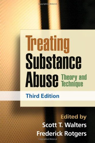 Treating Substance Abuse Theory and Technique 3rd 2012 (Revised) edition cover