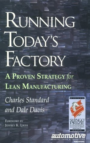 Running Today's Factory A Proven Strategy for Lean Manufacturing  1999 edition cover