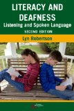 Literacy and Deafness Listening and Spoken Language 2nd 2014 (Revised) edition cover