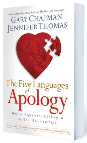 Five Languages of Apology How to Experience Healing in All Your Relationships  2006 edition cover