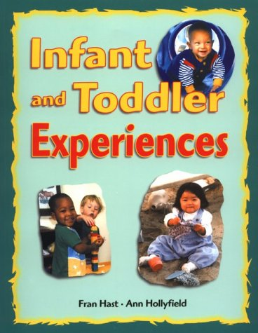 Infant and Toddler Experiences  N/A 9781884834578 Front Cover