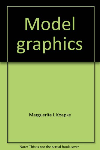 Model Graphics : Building and Using Study Models  1988 edition cover