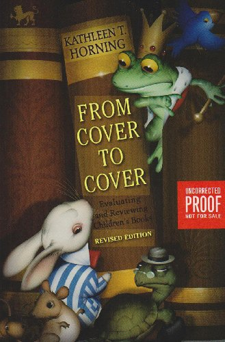 From Cover to Cover Evaluating and Reviewing Children's Books  2010 (Revised) 9780060777579 Front Cover