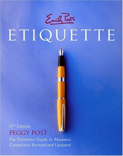 Emily Post's Etiquette  17th 2004 edition cover