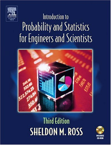 Introduction to Probability and Statistics for Engineers and Scientists  3rd 2004 (Revised) edition cover