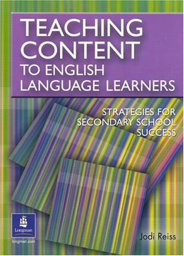 Teaching Content to English Language Learners Strategies for Secondary School Success 2nd 2005 edition cover